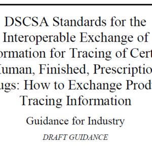 FDA DSCSA Standards for Interoperable Exchange