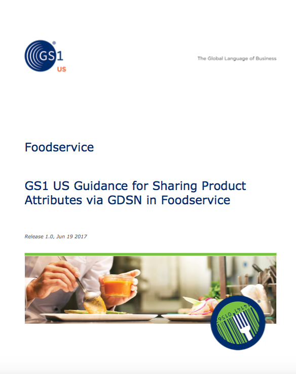 Foodservice Standards Initiative Releases GDSN Guidance